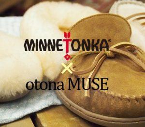 Minnetonka x otona MUSE(ミネトンカ x オトナミューズ)